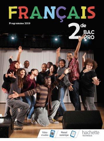 Francais 2de Bac Pro Livre Eleve Ed 2019 Hachette Education Enseignants