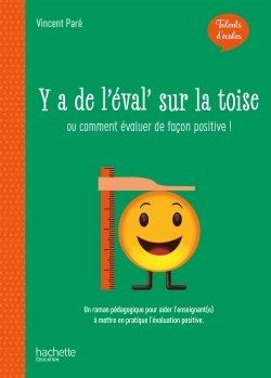 Talents D Ecole Y A De L Eval Sur La Toise Livre Ed 2020 00 Grand Format Broche Hachette Education Enseignants