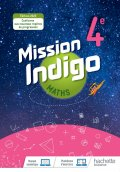 Mission Indigo mathématiques cycle 4 / 4ème - Livre élève - éd. 2020