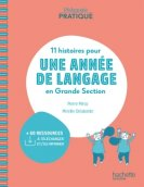 Pédagogie pratique - 11 histoires pour une année de langage en GS maternelle - Livre - Ed. 2020