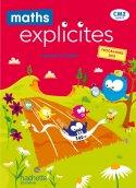 Maths Explicites CM2 - Manuel élève - Edition 2021