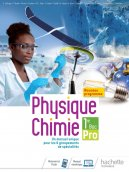 Physique-Chimie 1re Bac Pro - Livre élève - Éd. 2020
