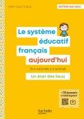 Le Système éducatif français aujourd'hui - Ed. 2021-2022